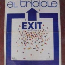 Carteles Espectáculos: CARTEL. EL TRICICLE. EXIT. SORTIDA. 1984. 79 X 64 CM. Lote 80581258