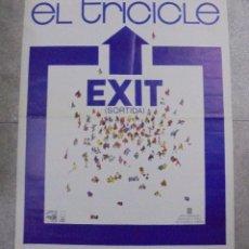 Carteles Espectáculos: CARTEL. EL TRICICLE. EXIT. SORTIDA. 1984. 79 X 64 CM. Lote 82261064