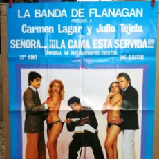 Carteles Espectáculos: CARTEL LA BANDA DE FLANAGAN.SEÑORA LA CAMA ESTA SERVIDA.100X70 CM APROX. Lote 83355394