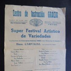 Carteles Espectáculos: CENTRO DE INSTRUCCION DE GRACIA ( BARCELONA 1964 ) FESTIVAL ARTISTICO DE VARIEDADES. Lote 84621580