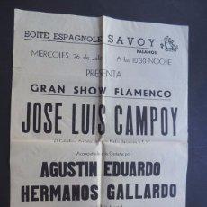 Carteles Espectáculos: CARTEL / PALAMOS AÑOS 50 / GRAN SHOW FLAMENCO / JOSE LUIS CAMPOY / SABENCH / GIRONA. Lote 86048664