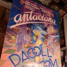Carteles Espectáculos: ANTAVIANA - DAGOLL DAGOM - JAUME SISA - PERE CALDERS - POSTER 88 X 62 CM. . Lote 91070575