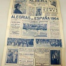Carteles Espectáculos: CARTEL PROGRAMA ALEGRÍAS ESPAÑA ESPECTÁCULO TAURINO CÓMICO MUSICAL PLAZA TOROS ALMERÍA 1963 . Lote 91269810