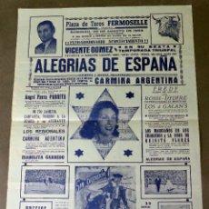 Carteles Espectáculos: CARTEL PROGRAMA PLAZA TOROS FERMOSELLE ZAMORA ALEGRÍAS ESPAÑA CARMINA ARGENTINA VICENTE GÓMEZ 1959. Lote 217441877