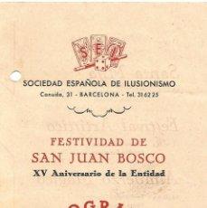 Carteles Espectáculos: SOCIEDAD ESPAÑOLA DE ILUSIONISMO FESTIVIDAD SAN JUAN BOSCO ANIVERSARIO 1958 PROGRAMA SEI MAGIA. Lote 91952635