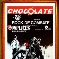 Carteles Espectáculos: CARTEL DE CONCIERTO EN DISCOTECA - CHOCOLATE - DE GRUPO COMPLICES . AÑO 1987 TAMAÑO 70 X 50 CMS. Lote 92496915