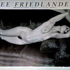 Carteles Espectáculos: CARTEL DE FOTOGRAFIA DE - LEE FRIEDLANDER - EXPOSICION EN IVAM VALENCIA 1992 TAMAÑO:50X66 CMS. Lote 93106400