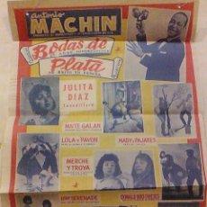 Carteles Espectáculos: ANTONIO MACHIN BODAS DE PLATA 1963 ANTIGUO CARTEL ORIGINAL ESPECTACULO 25 AÑOS INICIO COMICO PAJARES. Lote 93871515