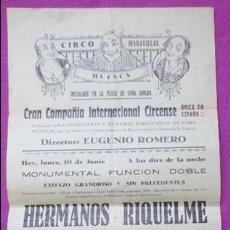 Carteles Espectáculos: CARTEL CIRCO, GRAN CIRCO MARAVILLAS, EUGENIO ROMERO, HERMANOS RIQUELME, MIDE APROX. 21 X 43,5 CM, C6. Lote 94158590