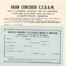 Carteles Espectáculos: PROGRAMA Y BOLETIN GRAN CONCURSO C.E.D.A.M. CONGRESO NACIONAL 1962 ZARAGOZA COMPETICION MAGIA. Lote 94293162