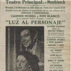 Carteles Espectáculos: CARMEN MORELL PEPE BLANCO CARTEL LOCAL 1960 LUZ AL PERSONAJE TEATRO PRINCIPAL D MONTBLANCH MONTBLANC. Lote 107340587