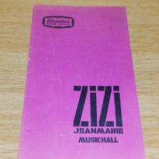 Carteles Espectáculos: PROGRAMME ALHAMBRA MAURICE CHEVALIER - ZIZI JEANMAIRE MUSIC-HALL.PARIS 1957.. Lote 96634839