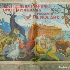 Carteles Espectáculos: GRAN CARTEL DE MAGIA THE GREAT CHANG AND FAK-HONG'S UNITED MAGICIANS - THE NOE ARK EL ARCA DE NOE. Lote 35454355