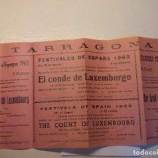 Carteles Espectáculos: CARTEL TARRAGONA FESTIVALES DE ESPAÑA 1963. Lote 97566611