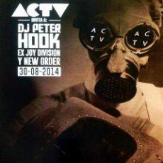Affissi Spettacoli: CARTEL DE - ACTV - CONCIERTO DE - PETER D.J. HOOK EX-JOY DIVISION - EN LA3 . VALENCIA TAMAÑO 70X 50 . Lote 99391847