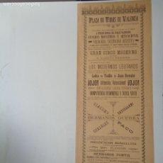 Carteles Espectáculos: 1910.PLAZA DE TOROS DE VALENCIA.GRAN CIRCO MODERNO.C-230A. Lote 100165359