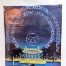 Carteles Espectáculos: FESTIVAL DE CINE DOCUMENTAL Y CORTOMETRAJES BILBAO 1984 CARTEL ORIGINAL 90X65 CMS. Lote 100289927