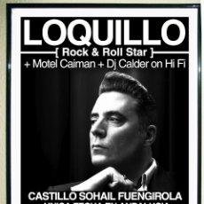 Carteles Espectáculos: CARTEL DE CONCIERTO - LOQUILLO - EN CASTILLO SOHAIL FUENGIROLA, UNICA FECHA EN ANDALUCIA 2011 45X32 . Lote 100776919