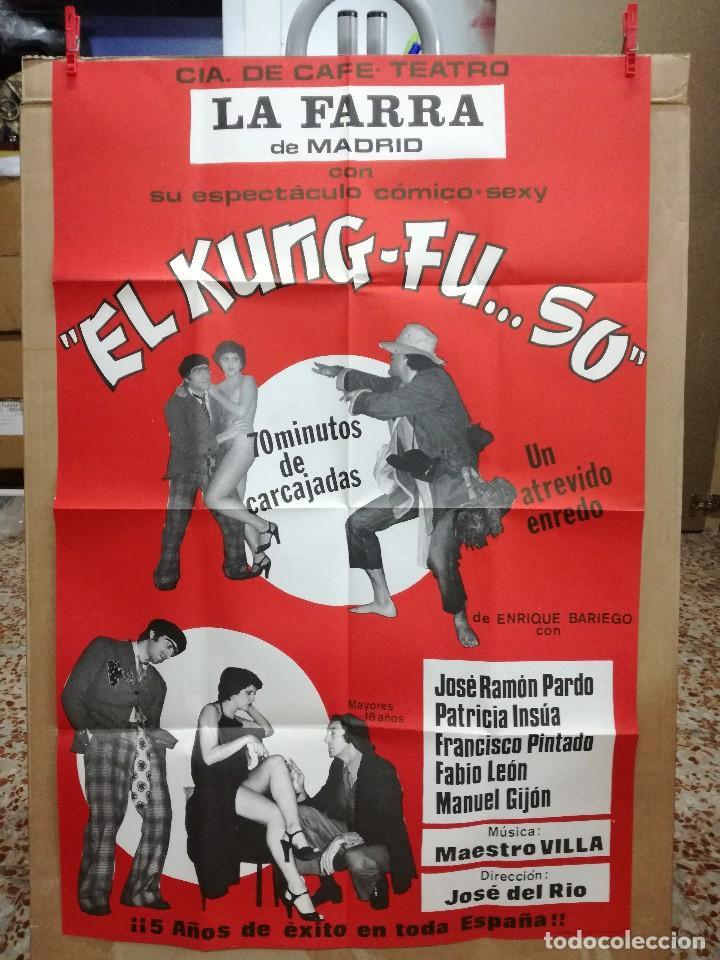 CARTEL-EL KUNG-FU..SO.CAFE TEATRO FARRA MADRID.EROTICO-SEXY.RAMON PARDO,PATRICIA UNSUA.95X65 CM (Coleccionismo - Carteles Gran Formato - Carteles Circo, Magia y Espectáculos)