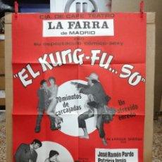 Carteles Espectáculos: CARTEL-EL KUNG-FU..SO.CAFE TEATRO FARRA MADRID.EROTICO-SEXY.RAMON PARDO,PATRICIA UNSUA.95X65 CM. Lote 101314599