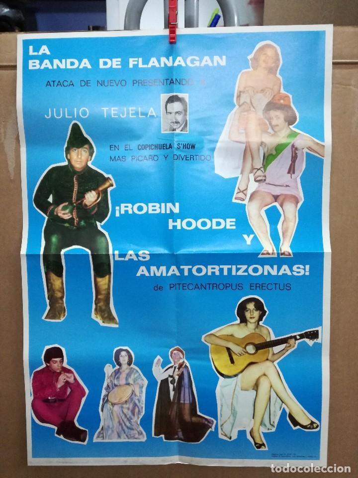 CARTEL 45X65 CM.LA BANDA DE FLANAGAN,ROBIN HOODE Y LAS AMATORTIZONAS. (Coleccionismo - Carteles Gran Formato - Carteles Circo, Magia y Espectáculos)