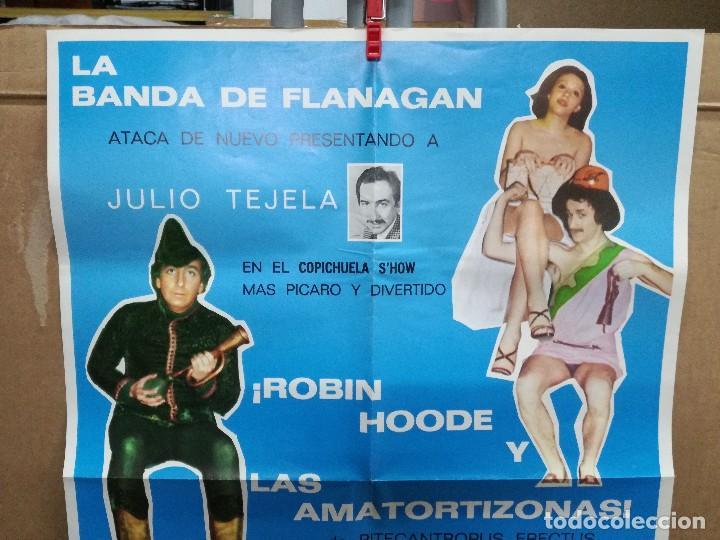 Carteles Espectáculos: CARTEL 45X65 CM.LA BANDA DE FLANAGAN,ROBIN HOODE Y LAS AMATORTIZONAS. - Foto 2 - 101356799