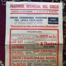 Carteles Espectáculos: CARTEL PROGRAMA FESTIVAL MUNDIAL DEL CIRCO- CHARLIE RIVEL, ALMACENES JORBA PRECIADOS.. Lote 101474035