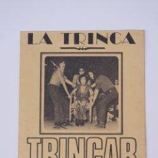 Carteles Espectáculos: CARTEL LA TRINCA, 1971, TRINCAR DE RIURE. 64X44CM. Lote 101613131