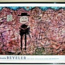Carteles Espectáculos: CARTEL LAMINA DE EXPOSICION DE - BEYELER - 1989 CENTRO ARTE REINA SOFIA - VIAJERO EXTRAVIADO 70X48 C. Lote 103539407