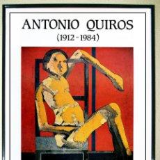 Carteles Espectáculos: CARTEL EXPOSICION DE - QUIRÓS ANTONIO - CENTRO CULTURA CONDE DUQUE EN 1986.TAMAÑO 70X50.CMS.. Lote 104325591