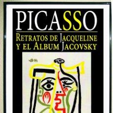 Affissi Spettacoli: CARTEL EXPOSICION DE - PICASSO - RETRATOS DE JACQUELIN Y ALBUM JACKVSKY 2013 TAMAÑO 67X45 CMS. Lote 104325823