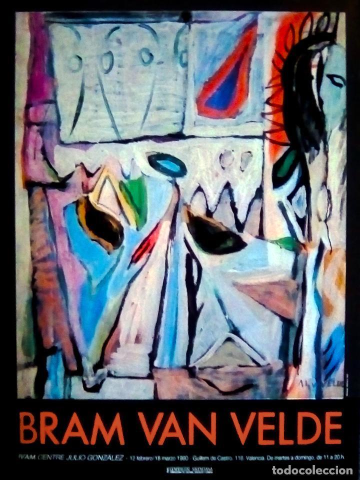 CARTEL DE EXPOSICION DE - BRAM VAN VELDE - EN EL IVAM VALENCIA 1993 TAMAÑO 75X50 CMS (Coleccionismo - Carteles Gran Formato - Carteles Circo, Magia y Espectáculos)