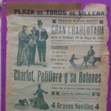 Carteles Espectáculos: CARTEL TOROS ESPECTACULO COMICO, PLAZA VILLENA, 1925, CHARLOT, PALILLERA Y SU BOTONES, CT140. Lote 144860578