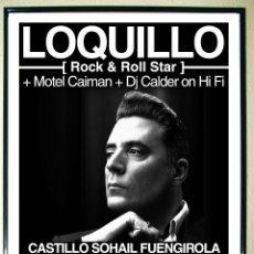 Carteles Espectáculos: CARTEL DE CONCIERTO DE LOQUILLO EN CASTILLO SOHAIL FUENGIROLA, UNICA FECHA EN ANDALUCIA.2012 57X32 C. Lote 109994559