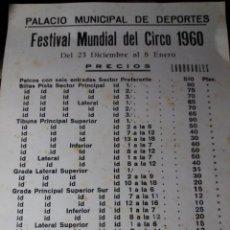 Carteles Espectáculos: CARTEL AÑO 1960 * FESTIVAL MUNDIAL DEL CIRCO * PALACIO MUNICIPAL DEPORTES - (42 X 32 ). Lote 110325331