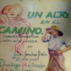Carteles Espectáculos: EL SOLAR ESPAÑOL,BURDEOS. UN ALTO EN EL CAMINO COMEDIA DRAMÁTICA EN CUATRO ACTOS 1952. Lote 112372671