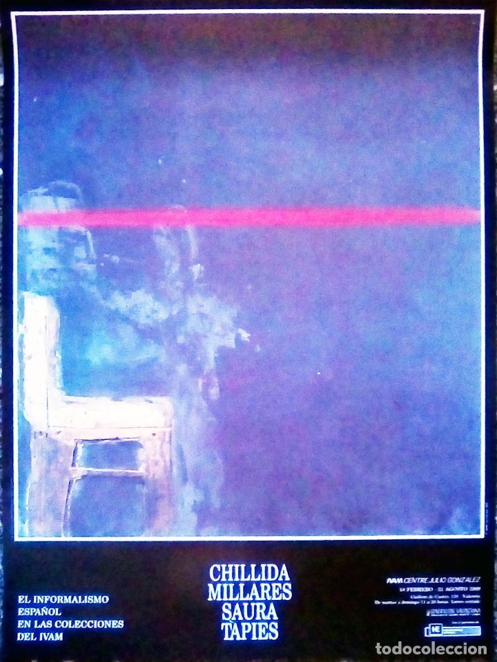 CARTEL DE EXPOSICION DE - CHILLLIDA, MILLARES , SAURA Y TAPIES - EN IVAM.1989.INFORMALISMO ESPAÑOL 7 (Coleccionismo - Carteles Gran Formato - Carteles Circo, Magia y Espectáculos)