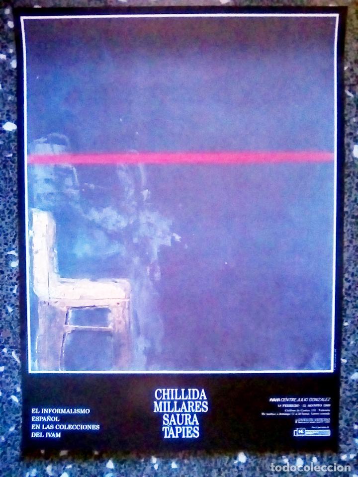 Carteles Espectáculos: CARTEL DE EXPOSICION DE - CHILLLIDA, MILLARES , SAURA Y TAPIES - EN IVAM.1989.INFORMALISMO ESPAÑOL 7 - Foto 3 - 112566667