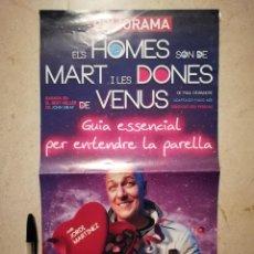 Carteles Espectáculos: CARTEL ORIGINAL - ELS HOMES SÓN DE MART I LES DONES DE VENUS - TEATRO - BARCELONA. Lote 114315227