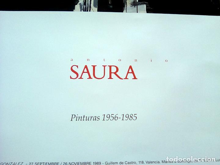 Carteles Espectáculos: CARTEL ORIGINAL LITOGRAFIA DE EXPOSICION- ANTONIO SAURA-EN IVAM.VALENCIA 1989 50X70 CMS - Foto 2 - 114593163