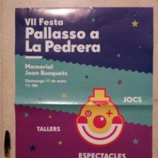 Carteles Espectáculos: CARTEL ORIGINAL -A3- PAYASO EN LA PEDRERA - CIRCO - BARCELONA. Lote 115044155