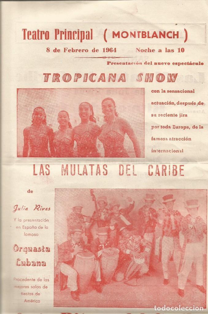 TEATRO PRINCIPAL MONTBLANCH 1964 CARTELITO LOCAL ESPECTACULO JULIA RIVAS ORQUESTA CUBANA 31 X 22 CM (Coleccionismo - Carteles Gran Formato - Carteles Circo, Magia y Espectáculos)