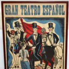 Carteles Espectáculos: CARTEL DE GRAN FORMATO GRAN TEATRO ESPAÑOL (EL DRET DE LES DONES O S'ANTONI GLORIOS. CIRCA 1910. Lote 115699699