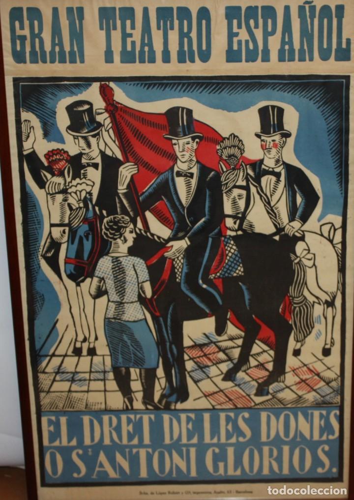 Carteles Espectáculos: CARTEL DE GRAN FORMATO GRAN TEATRO ESPAÑOL (EL DRET DE LES DONES O SANTONI GLORIOS. CIRCA 1910 - Foto 2 - 115699699