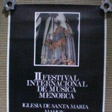 Carteles Espectáculos: CARTEL II FESTIVAL INTERNACIONAL DE MÚSICA MENORCA (MAÓ - MAHÓN) 1975. Lote 116103879