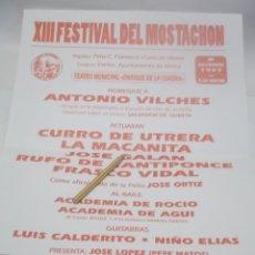 Carteles Espectáculos: CARTEL XIII FESTIVAL DEL MOSTACHON - CURRO DE UTRERA.LA MACANITA.JOSE GALAN.RUFO-UTRERA.SEVILLA 1997. Lote 116300991