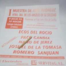 Carteles Espectáculos: CARTEL I MUESTRA DE ARTE ANDALUZ - JOSE EL DE LA TOMASA.ROMERO SANJUAN.PACO GAN -UTRERA.SEVILLA 1995. Lote 116301015