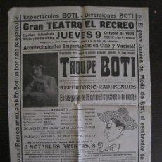 Carteles Espectáculos: CARTEL TEATRO EL RECREO- TERRASSA - OCTUBRE 1924 - TROUPE BOTI -VER FOTOS - (V-14.003). Lote 116382623
