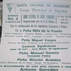 Carteles Espectáculos: GRAN FESTIVAL DE CANTE FLAMENCO EN SANTA COLOMA DE GRAMANET .CAMPO MUNICIPAL DE DEPORTES . AÑO 1980. Lote 117172327