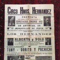 Carteles Espectáculos: CARTEL CIRCO MAGIA HNOS HERNANDEZ ALBERTY Y DOLY MENTALISTAS PAYASOS TO Y DOROTEO POCHICHI. Lote 117233359